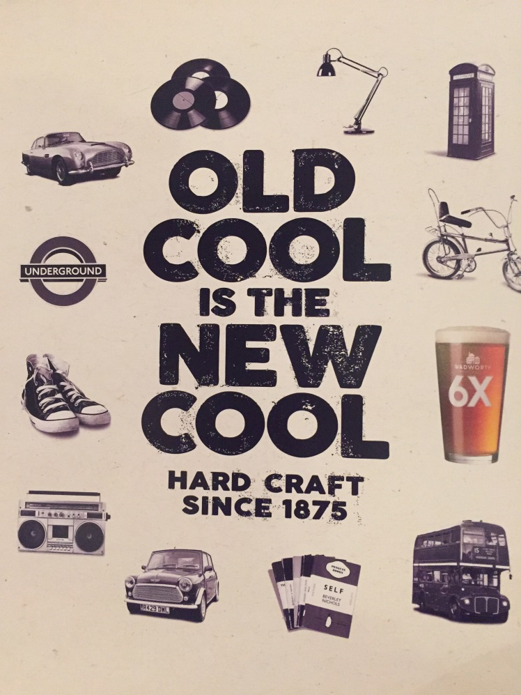 Old is the new cool Wadworth 2017 advertising campaign poster
